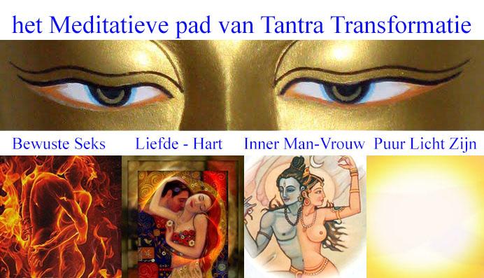 Tantra: van bewuste seks naar liefde naar totale vereniging innerlijke man-vrouw naar puur licht
